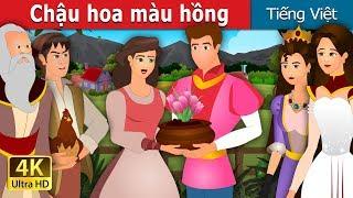 Chậu hoa màu hồng | The Pot Of Pinks Story in Vietnam | Chuyen co tich | Truyện cổ tích việt nam