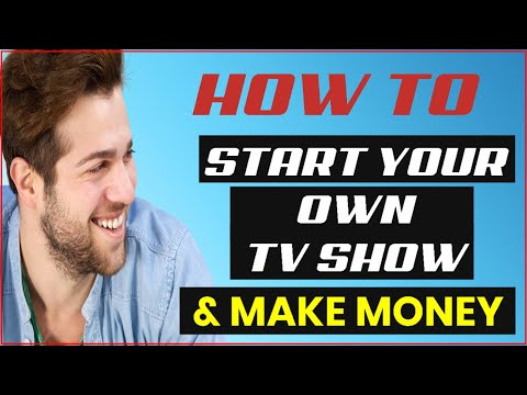 How To Begin Your Own TV Show As Well As Generate Income