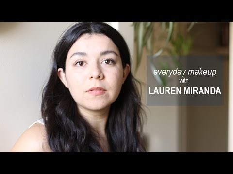 Everyday Makeup with Lauren Miranda