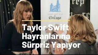 Taylor Swift Hayranlarına Sürpriz Yapıyor! (Türkçe Altyazılı)