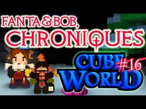 fanta et bob, les chroniques de cube world - ep.16