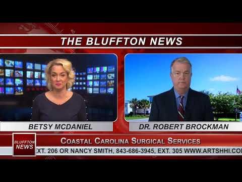 BLUFFTON NEWS | Dr. Robert Brockman, Coastal Carolina Surgical Services | WHHITV