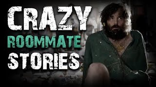 10 True Crazy Roommate Horror Stories
