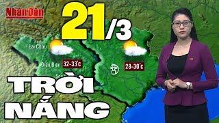 Dự báo thời tiết hôm nay và ngày mai 21/3   Dự báo thời tiết đêm nay mới nhất