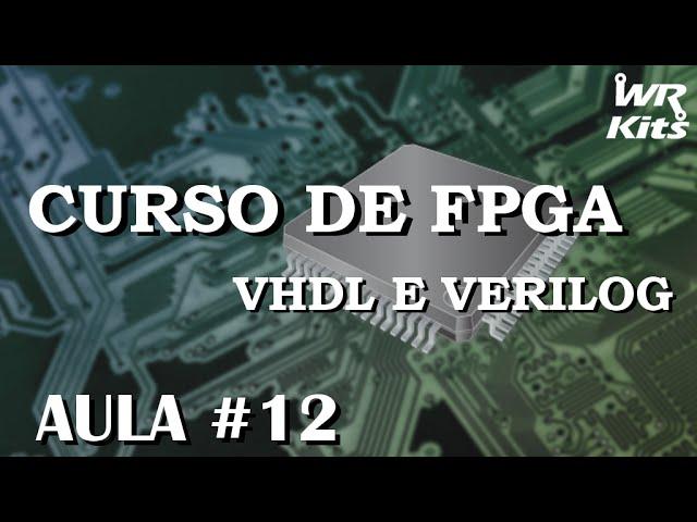 CONTADOR REGRESSIVO COM DISPLAY DE 7 SEGMENTOS | Curso de FPGA #012