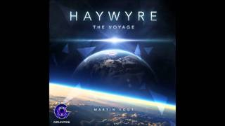 Haywyre Prelude to the Voyage