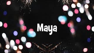 Happy Birthday Maya!