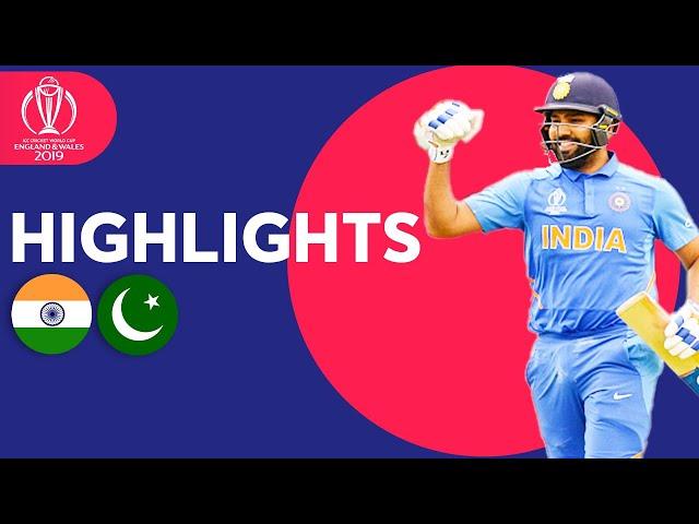 India v Pakistan - Match Highlights | ICC Cricket World Cup 2019