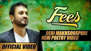 Fees – Debi Makhsoospuri
