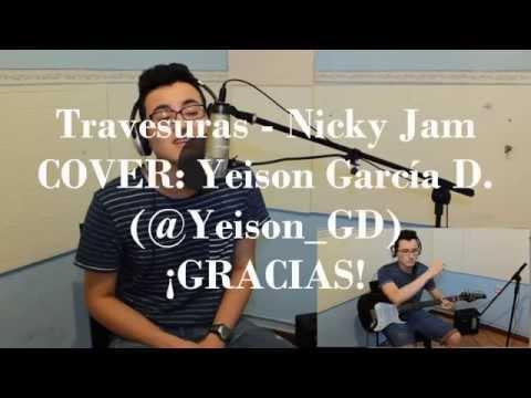 TRAVESURAS - Nicky Jam (Cover Acústico - Yeison García Dávila)