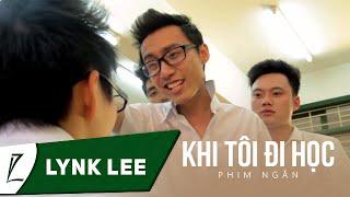 Khi Tôi Đi Học [Short Film]