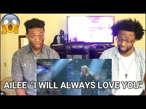 Ailee - I Will Always Love You (REACTION)
