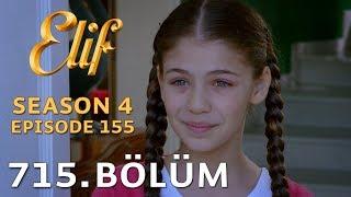 Elif 715. Bölüm | Season 4 Episode 155