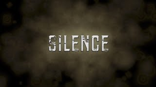 SILENCE - short horror film 2017