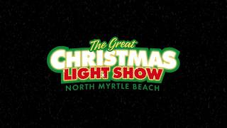 The Great Christmas Light Show 2018 in North Myrtle Beach