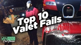 Top 10 Valet Fails