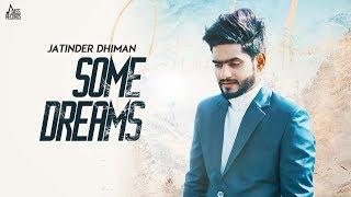 Some Dreams – Jatinder Dhiman
