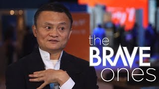 Jack Ma, Founder of Alibaba   The Brave Ones