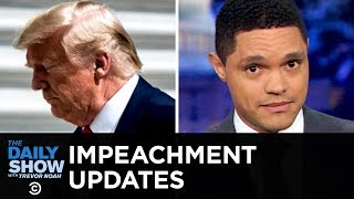 Trump's Potential Impeachment Snowballs   The Daily Show