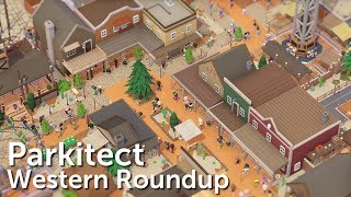 Parkitect Campaign (Part 4) - Western Roundup - Blueprint-worthy Coasters