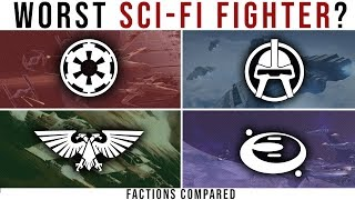 Which Sci-Fi Faction has the WORST FIGHTER? | Factions Compared: Halo, WH40k, BSG and Star Wars