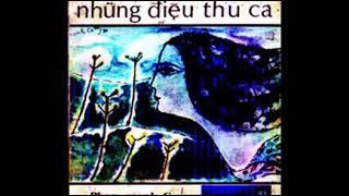 Băng Nhạc Phạm Mạnh Cương 08 Various Artists   Những Điệu Thu Ca Trước 1975