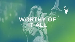 Worthy of It All   Worship Moment - Bethany Wohrle