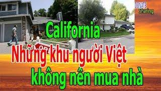 """Những khu người Việt kh""""ô""""ng nên mua nhà ở California - Donate Sharing"""