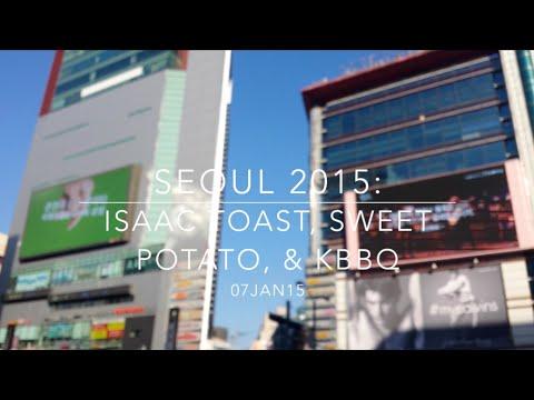 SEOUL 2015: Day 7 - Isaac Toast, Sweet Potato & KBBQ - January 7 | MDNBLOG