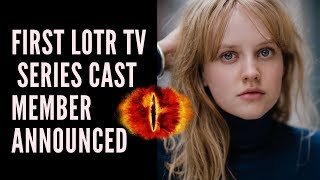 First LOTR TV Series Cast Member Announced