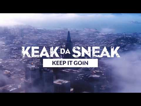 Keak Da Sneak - Keep It Goin feat. E-40  (Official Videos)