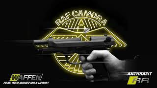 RAF Camora feat. UFO 361, GZUZ & Bonez MC - WAFFEN (Anthrazit RR) #07