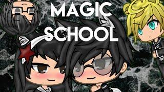 Magic School / Gachaverse \ Mini Movie