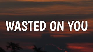 Morgan Wallen – Wasted On You (Lyrics)