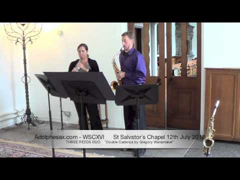 WSCXVI THREE REEDS DUO     Double Cadenza by Gregory Wanamaker