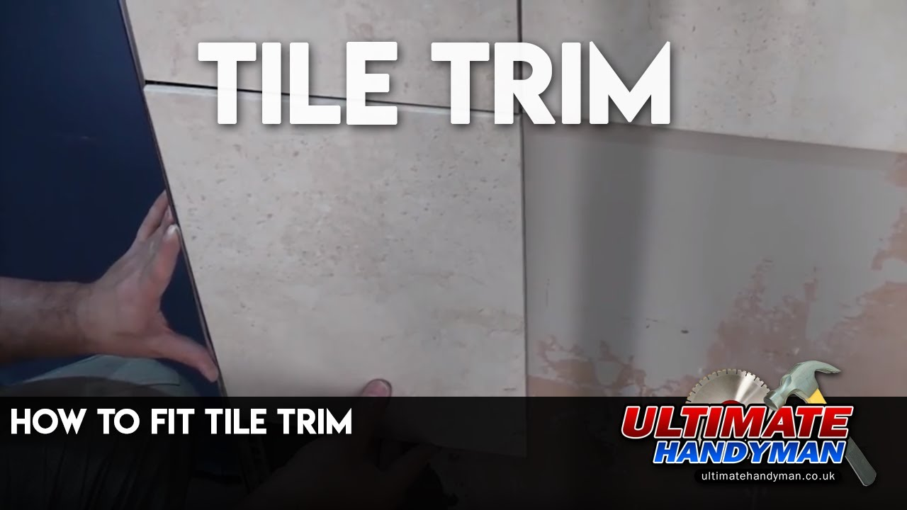 How To Fit Tile Trim Youtube