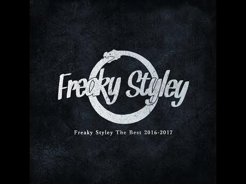 Freaky Styley「The Best 2016-2017」Trailer