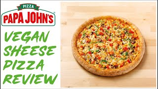 PAPA JOHNS VEGAN SHEESE GARDEN PARTY PIZZA REVIEW