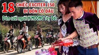 18 Chiếc Xe Exciter Đi Đón Dâu Đám Cưới H'mông Thật Là Hoành Tráng   KP247