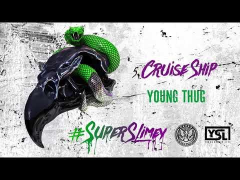 Young Thug - Cruise Ship [Official Audio]