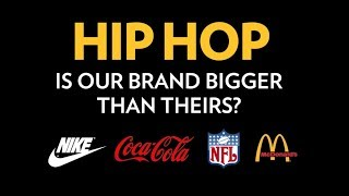 HIP HOP: Is Our Brand Bigger Than Theirs? | The Breakdown
