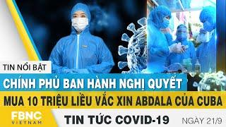 Tin tức Covid-19 mới nhất hôm nay 21/9   Dich Virus Corona Việt Nam hôm nay   FBNC