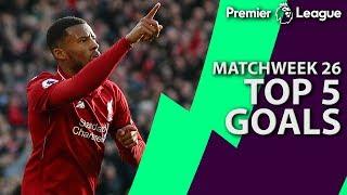 Top 5 goals from Premier League Matchweek 26 | NBC Sports