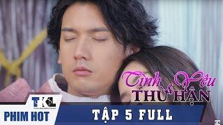 TÌNH YÊU VÀ THÙ HẬN - Tập 5 | Phim Trung Quốc Thái Lan Lồng Tiếng