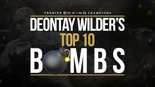 Deontay Wilder's Top 10 💣