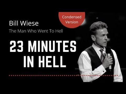 Bill Wiese (Man Who Went To Hell) - 23 Minutes in Hell (Condensed)