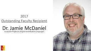 '2017 Outstanding Faculty Recipient - Dr. Jamie McDaniel
