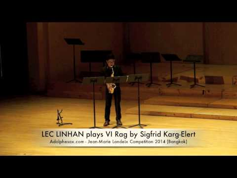LEC LINHAN plays VI Rag by Sigfrid Karg Elert