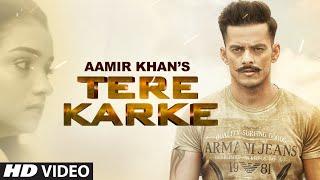 Tere Karke – Aamir Khan Punjabi Video Download New Video HD