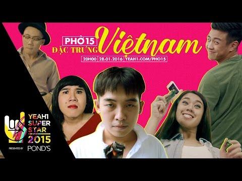 Phở 15: 15 Đặc trưng Việt Nam
